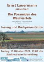 """15. 10. 2021: """"Die Pyramiden des Weinviertels"""" in Korneuburg"""